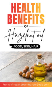 Hazelnut Oil Health Benefits